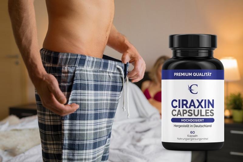 Ciraxin Erfahrungen 2020 🥇 Potenzmittel im Test